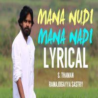 Mana Nudi Mana Nadi song download