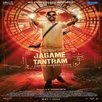 Jagame Tantram naa songs