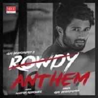 Rowdy Anthem Naa Songs