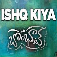 Ishq Kiya Naa Songs Download