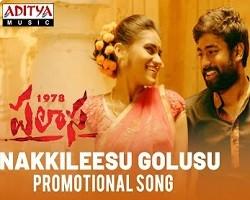 Nakkileesu Golusu Naa Songs Single poster