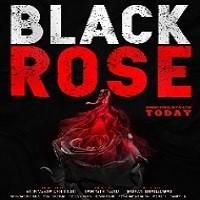 Black Rose Naa Songs