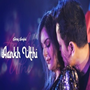 Aankh Uthi song download