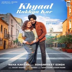 Khyaal Rakhya Kar song download
